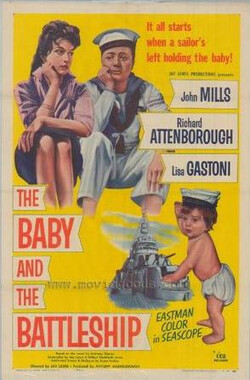 战舰育婴记 The Baby and the Battleship (1956)