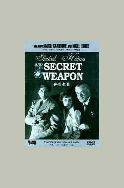 秘密武器 Sherlock Holmes and the Secret Weapon (1943)