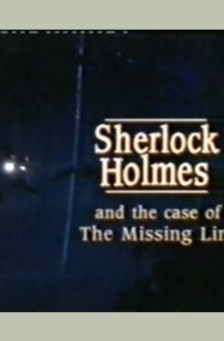 "福尔摩斯与失落的一环 ""Science Fiction"": Sherlock Holmes and the Case of the Missing Link (TV) (1992)"