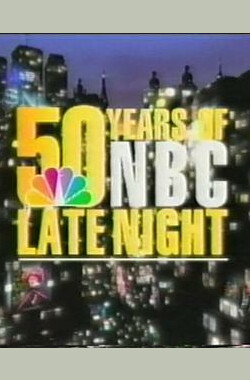 50 Years of NBC Late Night (2001)