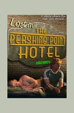 Lost In The Pershing Point Hotel (2001)