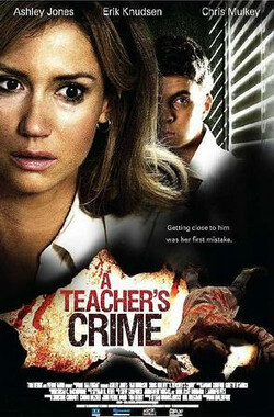 老师的罪行 A Teachers Crime (2008)