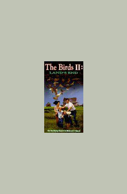 The Birds II: Land's End (TV) (1994)