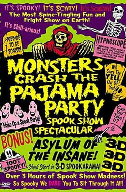 妖魔鬼怪大派对 Monsters Crash the Pajama Party (1965)