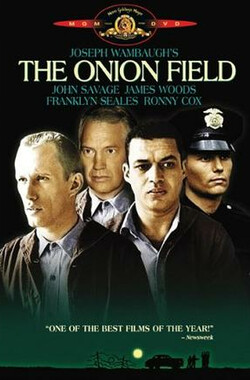 洋葱田 The Onion Field (1979)