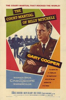 对比利·米切尔的军事审判 The Court-Martial of Billy Mitchell (1955)