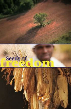 自由之种 Seeds of Freedom (2012)
