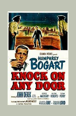 孽海枭雄 Knock on Any Door (1949)