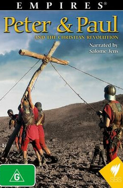 彼得·保罗与基督教革命 Empires: Peter & Paul and the Christian Revolution (2003)