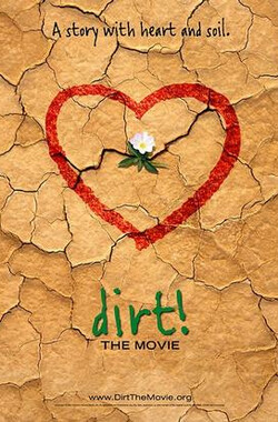 泥土 Dirt the Movie (2009)