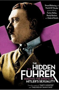 Hidden Fuhrer: Debating the Enigma of Hitler's Sexuality (2004)