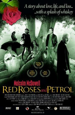 红玫瑰与汽油 Red Roses and Petrol (2004)