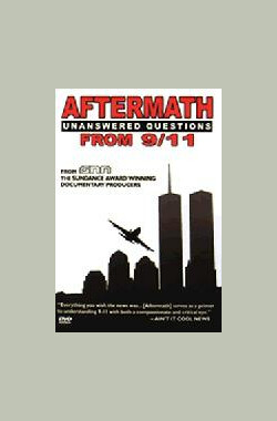 Aftermath: Unanswered Questions from 9/11 (2003)