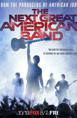 美国超级乐队 the Next Great American Band (2007)
