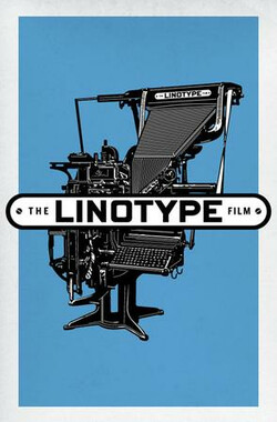 行打字机 Linotype: The Film (2012)