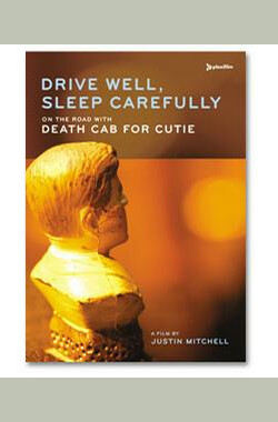 Drive Well, Sleep Carefully: On the Road with Death Cab for Cutie (2005)