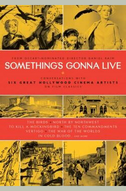 Something's Gonna Live (2009)