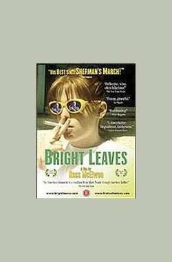 Bright Leaves (2003)