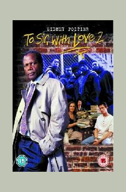 吾爱吾师2 To Sir, with Love II (1996)