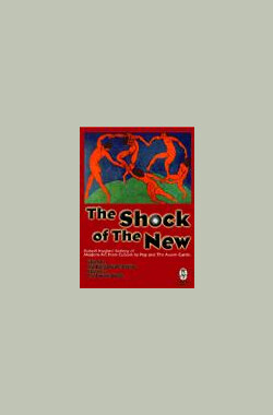 新艺术的震撼 The Shock of the New (mini) (1982)