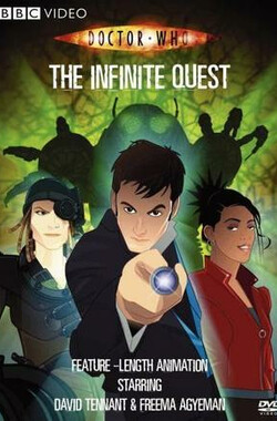 神秘博士:无极 Doctor Who: The Infinite Quest (2007)