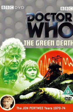 """""""The Green Death"""""""