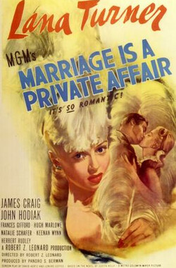 结婚是个私事 Marriage Is a Private Affair (1944)
