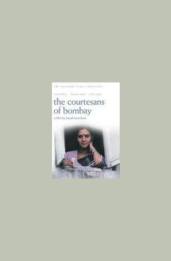 孟买情妇 The Courtesans of Bombay(TV) (1983)