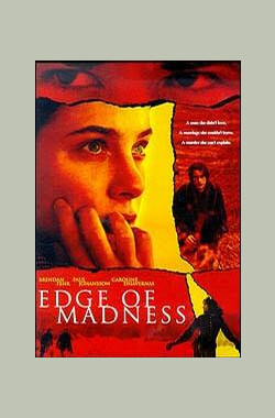疯狂边缘 Edge of Madness (2002)