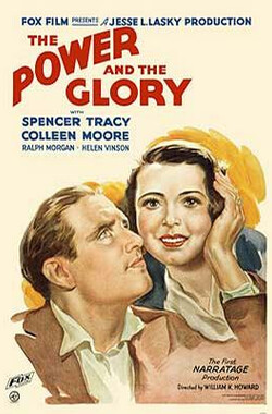 权利与荣耀 The Power and the Glory (1933)