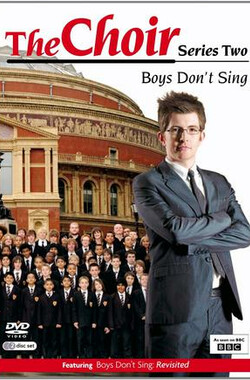 唱诗班:男孩不唱歌 第二季 The Choir: Boys Don't Sing Season 2 (2008)