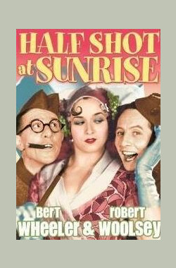 逃之夭夭 Half Shot at Sunrise (1930)