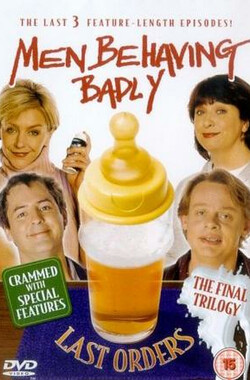 淘气男人 Men Behaving Badly [TV-Series 1992-1998] (1992)