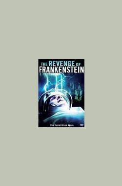 科学怪人的复仇 The Revenge of Frankenstein (1958)
