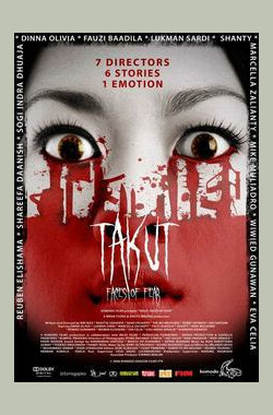恐惧 Takut: Faces Of Fear (2008)