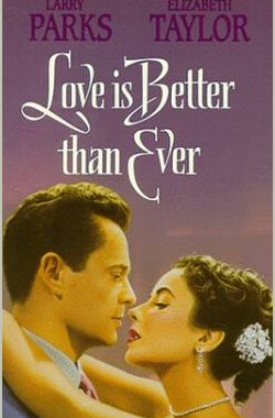 玉女求凰 Love Is Better Than Ever (1952)