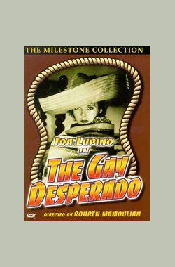 放荡的恶汉 The Gay Desperado (1936)