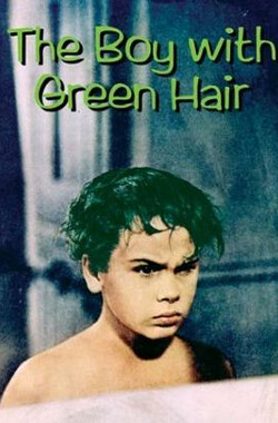 绿发男孩 The Boy with Green Hair (1948)