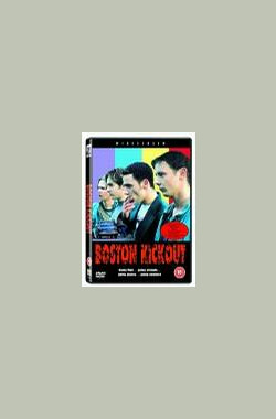 Boston Kickout (1995)
