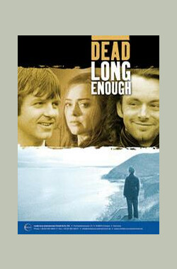 Dead Long Enough (2006)