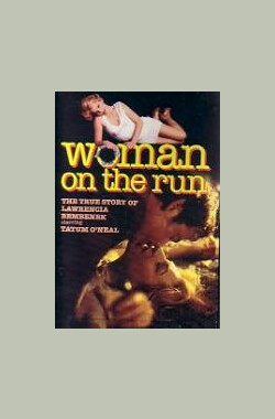 Woman on the Run: The Lawrencia Bembenek Story (1993)