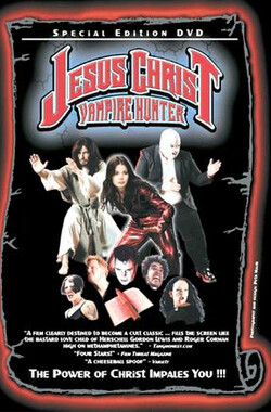 天灭吸血鬼 Jesus Christ Vampire Hunter (2001)