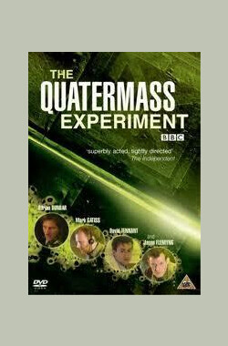 夸特马斯实验 The Quatermass Experiment (1953)