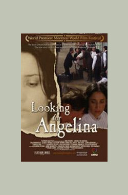 Looking for Angelina (2005)