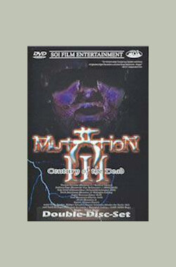 Mutation 3 - Century of the Dead (2002)