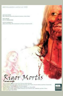 尸僵——最后的颜色 Rigor Mortis - The Final Colours (2003)