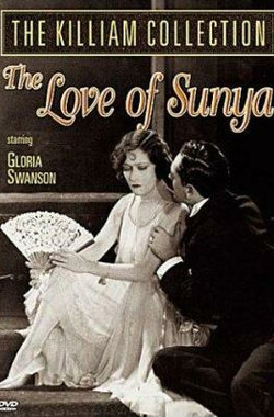 The Love of Sunya (1927)
