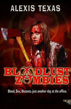 欲血僵尸 Bloodlust Zombies