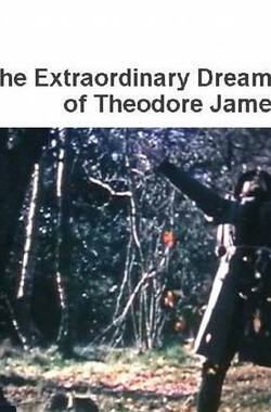 The Extraordinary Dreams of Theodore James (1967)