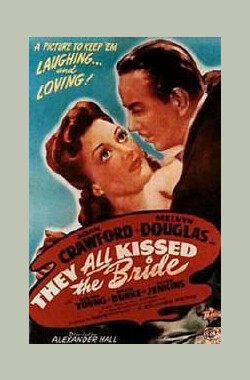 他们都吻过新娘 They All Kissed the Bride (1946)